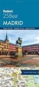 Cover-Bild zu Fodor's Madrid 25 Best von Guides, Fodor's Travel