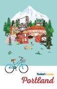 Cover-Bild zu Fodor's Inside Portland von Travel Guides, Fodor's