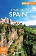 Cover-Bild zu Fodor's Essential Spain 2019 von Guides, Fodor's Travel