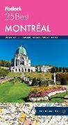 Cover-Bild zu Fodor's Montreal 25 Best von Guides, Fodor's Travel