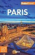 Cover-Bild zu Fodor's Paris 2021 von Travel Guides, Fodor's