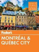 Cover-Bild zu Fodor's Montreal and Quebec City von Guides, Fodor's Travel