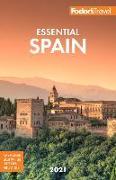 Cover-Bild zu Fodor's Essential Spain 2021 von Travel Guides, Fodor's