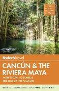 Cover-Bild zu Fodor's Cancun & The Riviera Maya von Guides, Fodor's Travel
