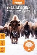 Cover-Bild zu Fodor's Compass American Guides: Yellowstone and Grand Teton National Parks von Travel Guides, Fodor's
