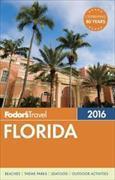 Cover-Bild zu Fodor's Florida 2016 von Fodor's Travel Guides