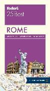 Cover-Bild zu Fodor's Rome 25 Best von Guides, Fodor's Travel