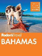 Cover-Bild zu Fodor's Bahamas von Guides, Fodor's Travel