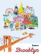 Cover-Bild zu Fodor's Brooklyn von Guides, Fodor's Travel