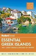 Cover-Bild zu Fodor's Essential Greek Islands von Guides, Fodor's Travel