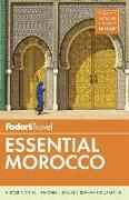 Cover-Bild zu Fodor's Essential Morocco von Guides, Fodor's Travel