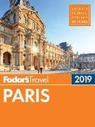 Cover-Bild zu Fodor's Paris 2019 von Travel Guides, Fodor's