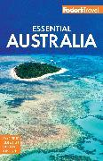Cover-Bild zu Fodor's Essential Australia von Guides, Fodor's Travel