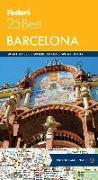 Cover-Bild zu Fodor's Barcelona 25 Best von Guides, Fodor's Travel