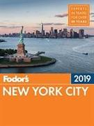Cover-Bild zu Fodor's New York City 2019 von Guides, Fodor's Travel
