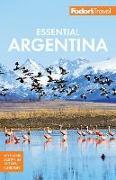 Cover-Bild zu Fodor's Essential Argentina von Guides, Fodor's Travel