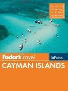 Cover-Bild zu Fodor's In Focus Cayman Islands von Guides, Fodor's Travel