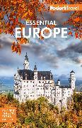 Cover-Bild zu Fodor's Essential Europe von Travel Guides, Fodor's
