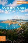 Cover-Bild zu Fodor's Caribbean Cruise Ports of Call (eBook) von Travel Guides, Fodor's