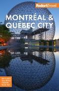 Cover-Bild zu Fodor's Montreal & Quebec City (eBook) von Travel Guides, Fodor's