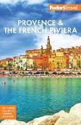 Cover-Bild zu Fodor's Provence & the French Riviera (eBook) von Travel Guides, Fodor's