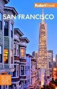 Cover-Bild zu Fodor's San Francisco (eBook) von Travel Guides, Fodor's