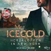 Cover-Bild zu Mr. Icecold (Audio Download) von Rose, Leander
