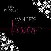 Cover-Bild zu Vance's Vixen (Audio Download) von Kingsley, Mia