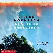 Cover-Bild zu Den Hund überleben (Audio Download) von Hornbach, Stefan