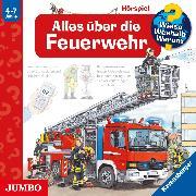 Cover-Bild zu Erne, Andrea: Wieso? Weshalb? Warum? Alles über die Feuerwehr (Audio Download)