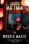 Cover-Bild zu Jian, Ma: The Noodle Maker (eBook)