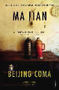 Cover-Bild zu Jian, Ma: Beijing Coma (eBook)