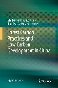 Cover-Bild zu Lu, Zhi (Hrsg.): Forest Carbon Practices and Low Carbon Development in China (eBook)
