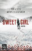 Cover-Bild zu Mulhauser, Travis: Sweetgirl (eBook)