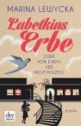 Cover-Bild zu Lewycka, Marina: Lubetkins Erbe oder Von einem, der nicht auszog (eBook)