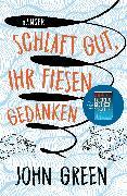 Cover-Bild zu Green, John: Schlaft gut, ihr fiesen Gedanken (eBook)