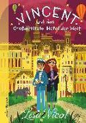 Cover-Bild zu Nicol, Lisa: Vincent und das Großartigste Hotel der Welt