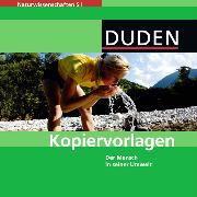 Cover-Bild zu Naturwissenschaften SI. Der Mensch in seiner Umwelt. Kopiervorlagen auf CD-ROM