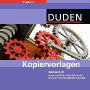 Cover-Bild zu Physik SI. Mechanik 01. Kopiervorlagen auf CD-ROM