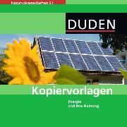 Cover-Bild zu Naturwissenschaften SI. Energie und ihre Nutzung. Kopiervorlagen auf CD-ROM