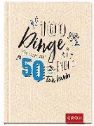 Cover-Bild zu 100 Dinge, die man mit 50 endlich tun kann