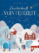 Cover-Bild zu Gruber, Enikö: Zauberhafte Winterzeit (eBook)
