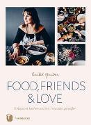 Cover-Bild zu Gruber, Enikö: Food, Friends & Love
