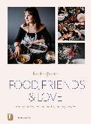 Cover-Bild zu Gruber, Enikö: Food, Friends & Love (eBook)