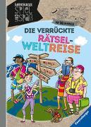 Cover-Bild zu Rist, Cornelia: Die verrückte Rätsel-Weltreise