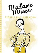 Cover-Bild zu Missou, Madame: Madame Missou startet gut in den Tag (eBook)