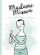 Cover-Bild zu Missou, Madame: Madame Missou lebt minimalistisch (eBook)