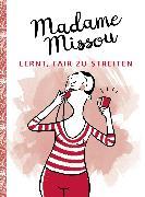 Cover-Bild zu Missou, Madame: Madame Missou lernt, fair zu streiten (eBook)