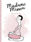 Cover-Bild zu Missou, Madame: Madame Missou meditiert (eBook)