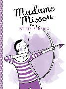 Cover-Bild zu Missou, Madame: Madame Missou ist zielstrebig (eBook)